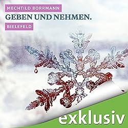 Geben und Nehmen. Bielefeld (Winterkrimi)