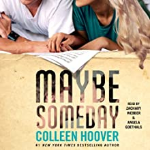 Maybe Someday Audiobook by Colleen Hoover Narrated by Zachary Webber, Angela Goethals