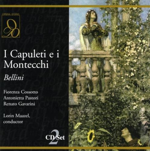 Bellini: I Capuleti e i Montecchi by Opera D'Oro