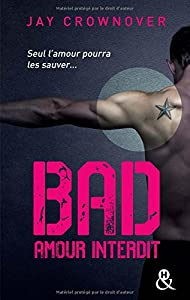 vignette de 'Bad n° 1<br /> Amour interdit (Jay Crownover)'