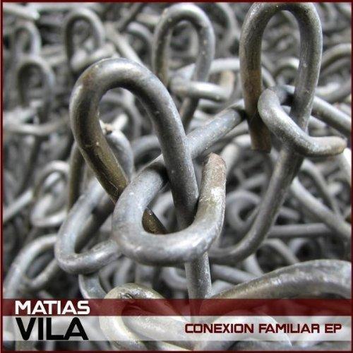Matias Vila - Conexion Familar EP