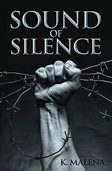 Sound of Silence by [Malena, K.]