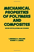 Mechanical Properties of Polymers and Composites, Second Edition (Mechanical Engineering)