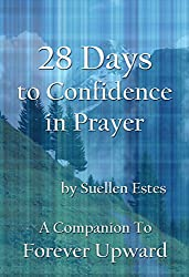 28 Days To Confidence In Prayer