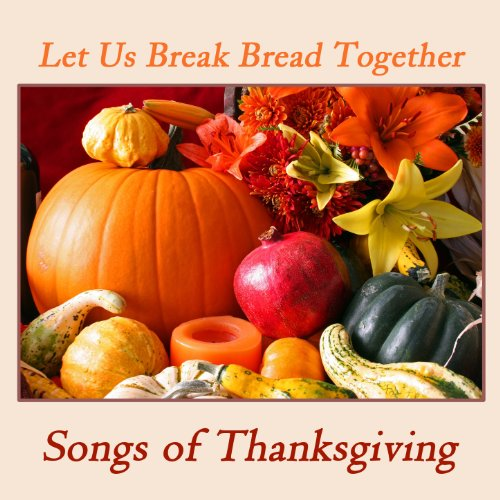 break bread - 9