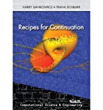 img - for [(Recipes for Continuation )] [Author: Harry Dankowicz] [Aug-2013] book / textbook / text book