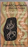 Hat-Shaking Dance and Other Ashanti Tales from Ghana, Harold Courlander and Albert K. Prempeh, 015233615X