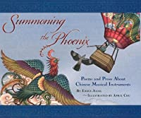 Summoning The Phoenix: Poems And Prose About