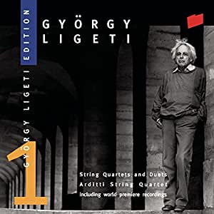 György Ligeti Edition 1: String Quartets and Duets - Arditti String Quartet