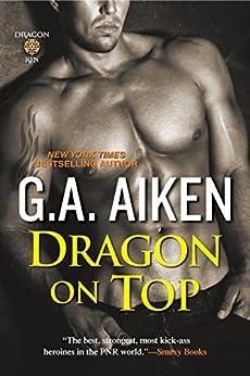 Dragon on Top (Dragon Kin) by [Aiken, G.A.]