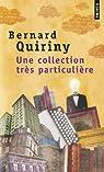 Une collection très particulière par Quiriny
