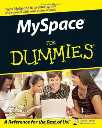 [PDF] MySpace For Dummies Free Download | Publisher : For Dummies | Category : Computers & Internet | ISBN 10 : 0470095296 | ISBN 13 : 9780470095294