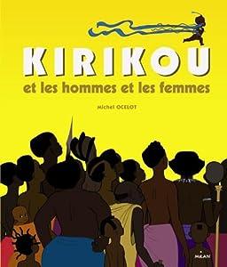 vignette de 'Kirikou et les hommes et les femmes (Michel Ocelot)'