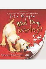 Bad Dog, Marley! (English Edition) eBook Kindle