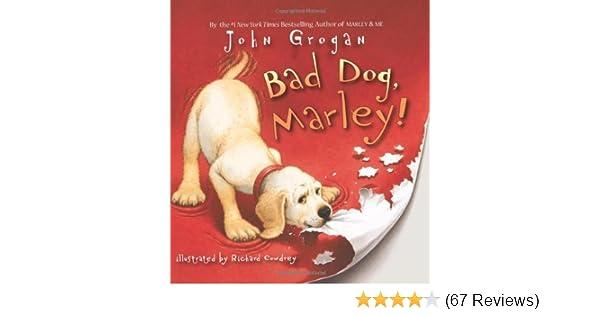 Bad dog marley kindle edition by john grogan richard cowdrey bad dog marley kindle edition by john grogan richard cowdrey children kindle ebooks amazon fandeluxe Image collections