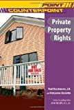 Private Property Rights (Point/Counterpoint)