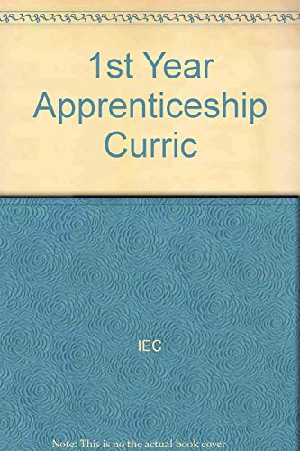 1st Year Apprenticeship Cirriculum Student Manual 2005/2006