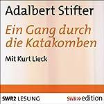 Ein Gang durch die Katakomben | Adalbert Stifter