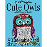 Adult Coloring Books: Cute Owls - 50 adorable owls to color