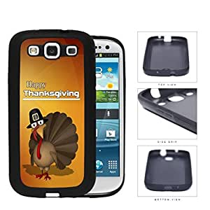 Happy Thanksgiving Turkey In A Hat Rubber Silicone TPU Cell Phone Case Samsung Galaxy S3 SIII I9300