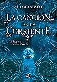 La canción de la corriente / Song of the Current (Spanish Edition)