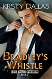 Bradley's Whistle (Kink Harder Presents Book 2)
