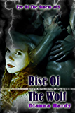 Rise Of The Wolf (Eye Of The Storm Book 5)