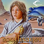 Soothsayer: Oracle Trilogy, Book 1 | Mike Resnick