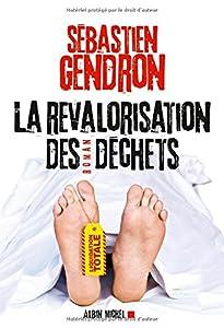 vignette de 'La revalorisation des déchets (Sébastien Gendron)'