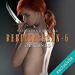 Origines (Rebecca Kean 6) | Cassandra O'Donnell