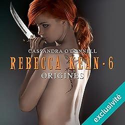 Origines (Rebecca Kean 6)