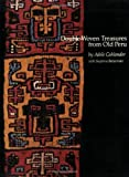 Double Woven Treasures from Old Peru, Adele Cahlander, 0932394051