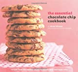 The Essential Chocolate Chip Cookbook, Elinor Klivans, 0811858049