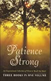img - for Patience Strong: Tapestries of Time, Yesterdays and Tomorrows, the Magic of Memories book / textbook / text book