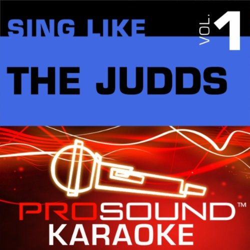 - Sing-A-Long: The Judds, Vol.1
