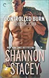 Controlled Burn (Boston Fire) by Shannon Stacey (2015-11-24)