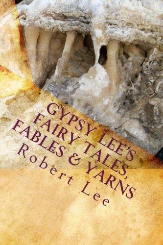 Read Online Gypsy Lee's Fairy Tales, Fables & Yarns ebook
