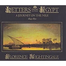 Letters from Egypt: A journey on the Nile, 1849-1850 by Florence Nightingale (1987-05-04)