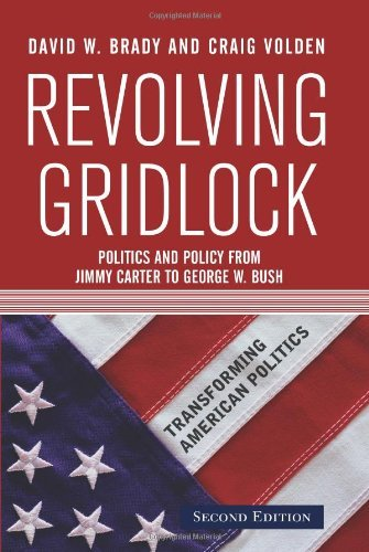 By David W. Brady - Revolving Gridlock: Politics and Policy from Jimmy Carter to George W. Bush: 2nd (second) Edition pdf