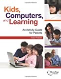 Kids, Computers, and Learning, Holly Poteete, 1564842657