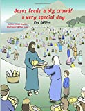 img - for Jesus feeds a big crowd: A very special day (Miracles of Jesus) (Volume 1) book / textbook / text book