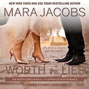 Worth the Lies Audiobook