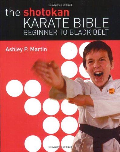 How Big Are Fireflies (The Shotokan Karate Bible: Beginner to Black)