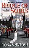 Bridge of Souls, Fiona McIntosh and Fiona Mcintosh, 0060747617