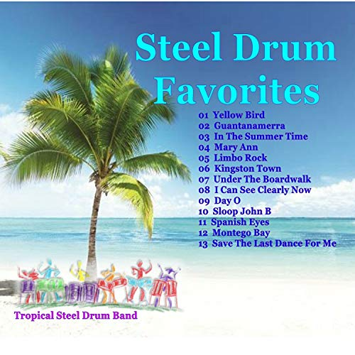 Tropical Steel Drum Favorites