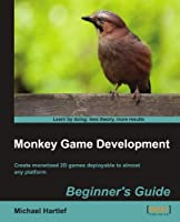 Monkey Game Development Beginners Guide Front Cover