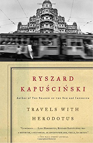 Travels with Herodotus (Vintage International) [Ryszard Kapuscinski] (Tapa Blanda)