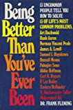Being Better Than You've Ever Been, Frank Fleming, 0130717878