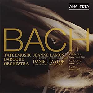 J.S. Bach: Cantatas BWV 54 & 170 / Concerto BWV 1060 / Orchestral Suite No. 2