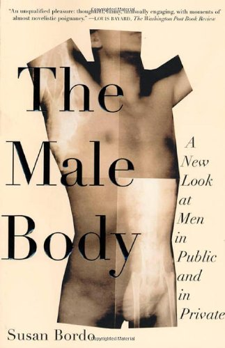 Download The Male Body: A New Look at Men in Public and in Private ebook